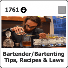 1761 Bartending Tips, Recipes & Laws