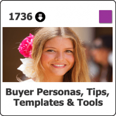 1736 Buyer Personas: Tips, Templates & Tools